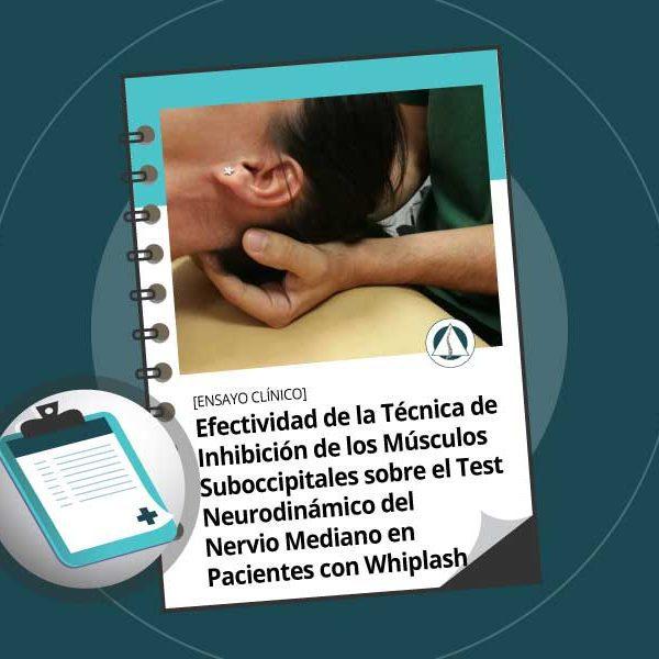efectividad-de-la-tecnica-de-inhibicion-de-los-musculos-suboccipitales-sobre-el-test-neurodinamico-del-nervio-mediano-en-pacientes-con-whiplash