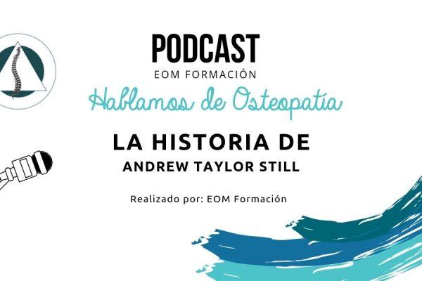 la-historia-de-andrew-taylor-still