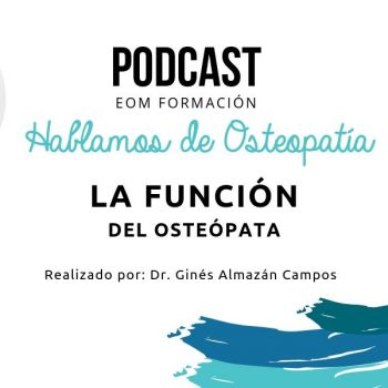 podcast-la-funcion-del-osteopata