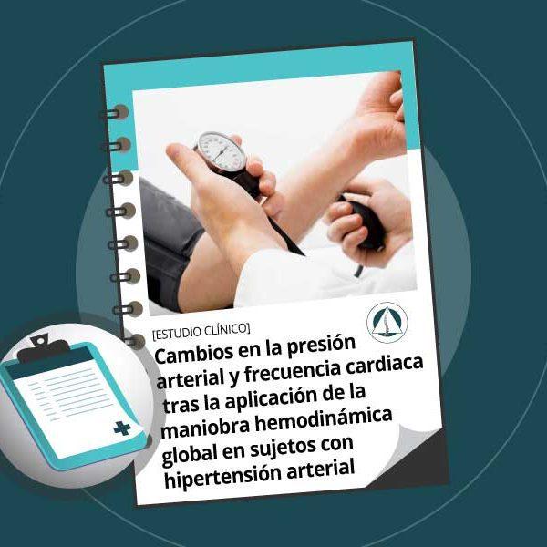 Cambios en la presión arterial y frecuencia cardiaca tras la aplicación de la maniobra hemodinámica global en sujetos con hipertensión arterial