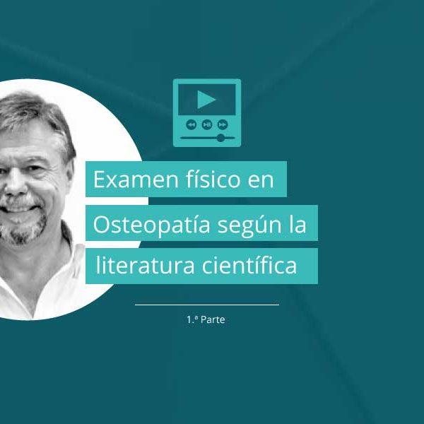 Examen físico en Osteopatía según la literatura científica - Parte 1: Provocación del dolor