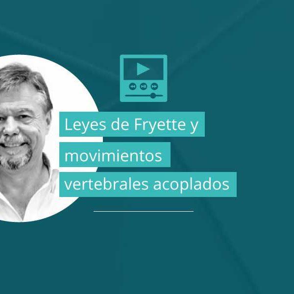 Leyes de Fryette y movimientos vertebrales acoplados