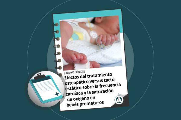 Efectos del tratamiento osteopático versus tacto estático sobre la frecuencia cardíaca y la saturación de oxígeno en bebés prematuros