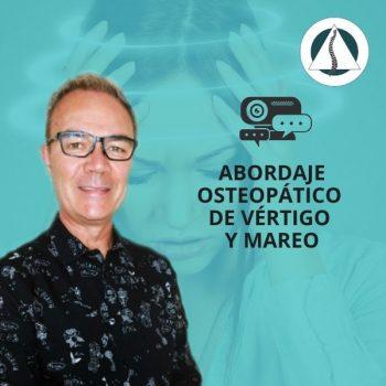 Abordaje Osteopático de los Vértigos y Mareos