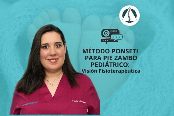 Método Ponseti para pie zambo pediátrico-visión fisioterapéutica.