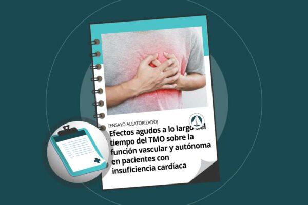 Efectos agudos a lo largo del tiempo del tratamiento de manipulación osteopática sobre la función vascular y autónoma en pacientes con insuficiencia cardíaca